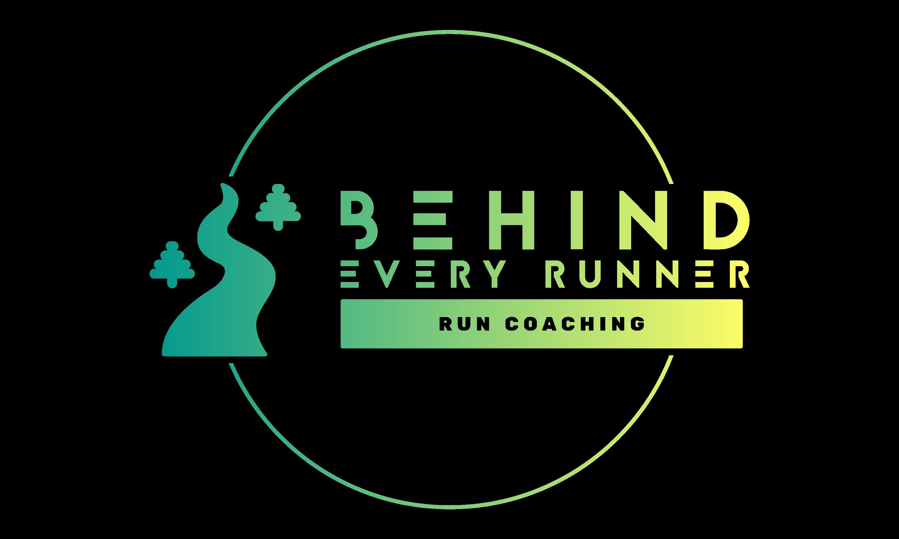 Behind Every Runner